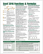Microsoft Excel 2016 Functions & Formulas Quick Reference Card (4-page Cheat Sheet focusing on examples and context for intermediate-to-advanced functions and formulas- Laminated Guide)