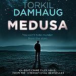 Medusa: Oslo Crime Files 1 | Torkil Damhaug