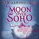 Moon Over Soho: PC Peter Grant, Book 2 | Livre audio Auteur(s) : Ben Aaronovitch Narrateur(s) : Kobna Holdbrook-Smith