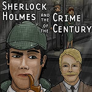 Sherlock Holmes and the Crime of the Century Radio/TV Program