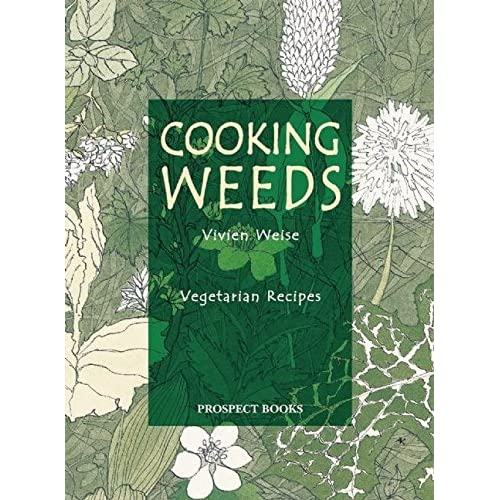 Cooking Weeds: Vegetarian Recipes (None)