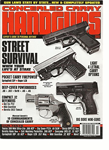 CONCEALED CARRY HANDGUNS 2013, (EXPERT'S GUIDE TO PERSONAL DEFENSE)