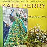 Dream of You: A Laurel Heights Novel, Book 5 | Kate Perry