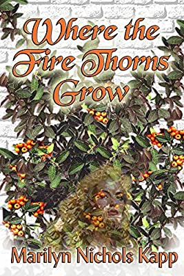 Where the Fire Thorns Grow