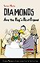 Diamonds Are the Hog's Best Friend
