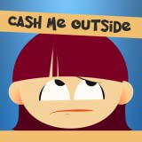 Cash Me Outside HowBow Dah