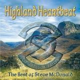 Highland Heartbeat = The Best of Steve McDonald