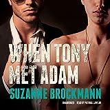 When Tony Met Adam  (Troubleshooters Series)