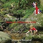 My Sunny British Days - Stories for Children by a Child | Shreyans Ranjalkar