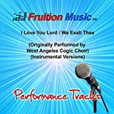 I Love You Lord / We Exalt Thee (Originally Performed by West Angeles Cogic Choir) [Instrumental Versions]