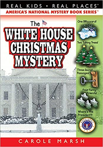 the white house christmas mystery 7 real kids real places carole marsh 9780635016645 amazoncom books - Christmas Mystery Books