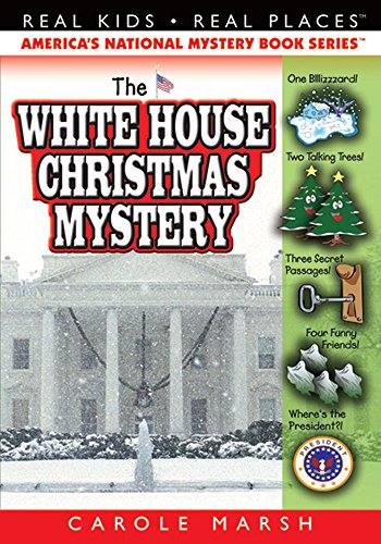 The White House Christmas Mystery (7) (Real Kids Real Places)