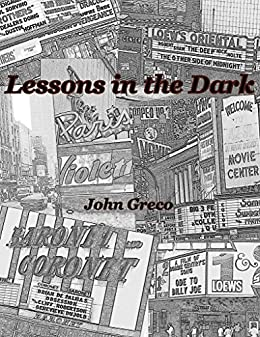 Lessons in the Dark by [Greco, John]