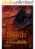 O Reino Maldito (Mundo de Bhardo, #3)