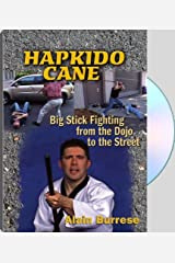 Hapkido Cane; Big Stick Fighting from the Dojo to the Street DVD
