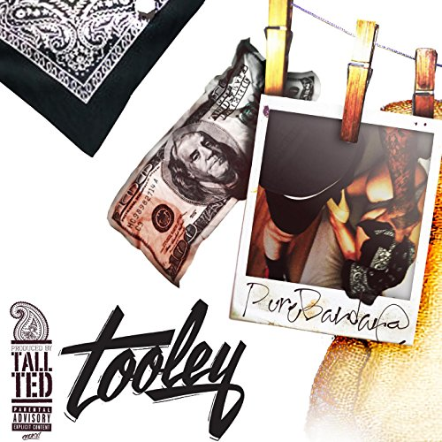 Tooley [Explicit]