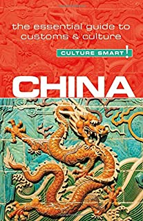 Book Cover: China - Culture Smart!: The Essential Guide to Customs & Culture