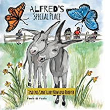Alfred's Special Place: Finding Sanctuary Now and Forever