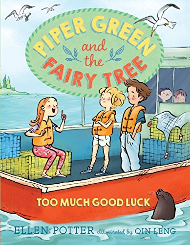 Piper Green and the Fairy Tree: Too Much Good - Good And Green