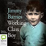 Working Class Boy | Jimmy Barnes