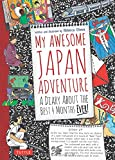 *Picked as one of the best books of 2013 by the Association of Booksellers for Children*A perfect introduction to Japanese culture for kids, My Awesome Japan Adventure is the diary of an American fifth grader who travels to Japan to spend fou...