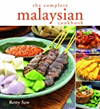 The Complete Malaysian Cookbook