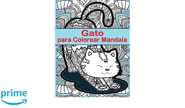 Gato Para Colorear Mandala: Gato Para Colorear Mandala es un libro ...