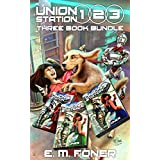 Union Station 1, 2, 3: Three Book Bundle (EarthCent Ambassador)