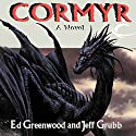 Cormyr: Forgotten Realms: Cormyr Saga, Book 1 Audiobook by Ed Greenwood, Jeff Grubb Narrated by J. P. Linton
