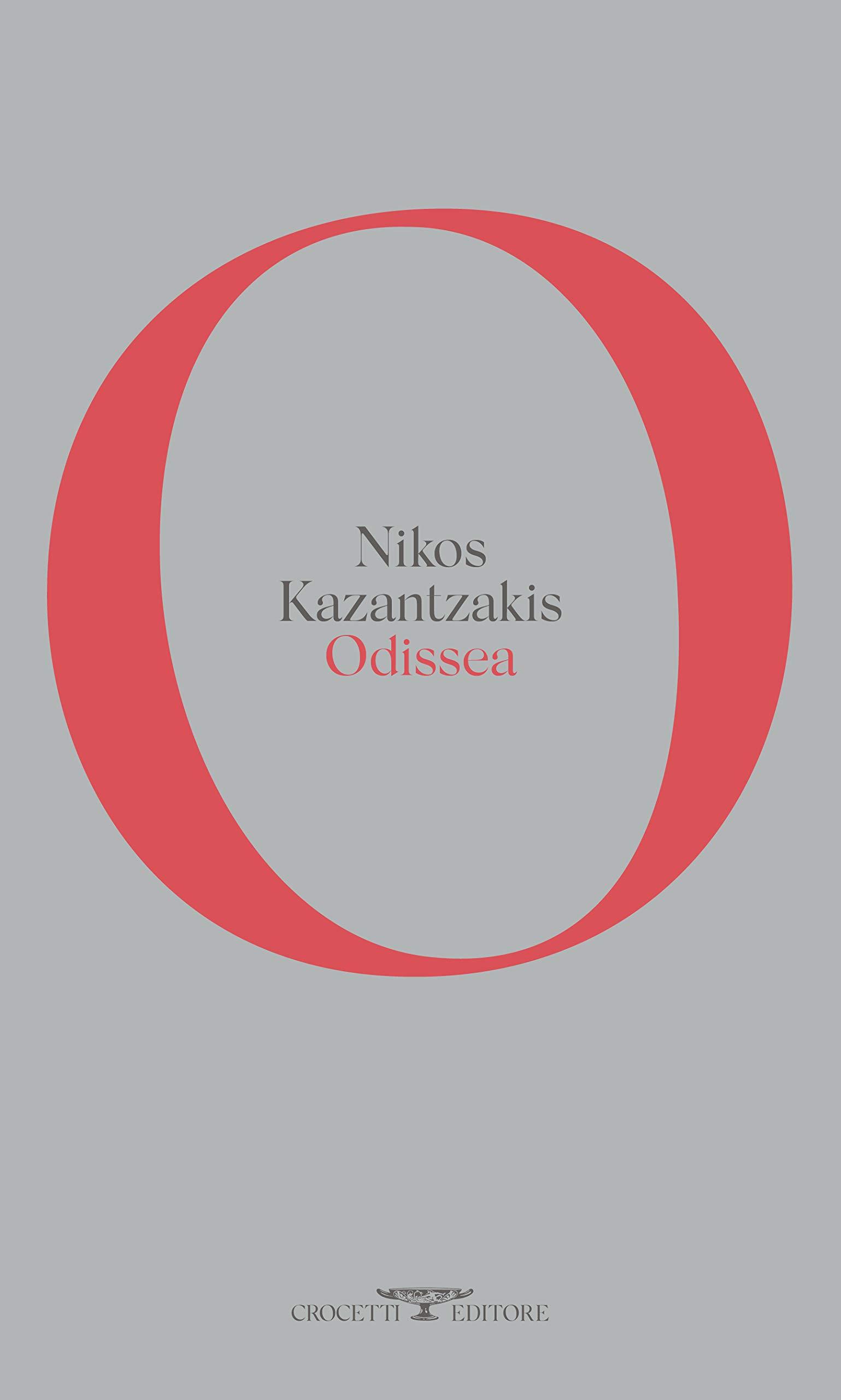 Amazon.it: Odissea - Kazantzakis, Nikos, Crocetti, Nicola - Libri
