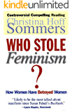 Who Stole Feminism?: How Women Have Betrayed Women (English Edition)