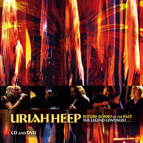 Uriah Heep - Future Echoes Of The Past - (UH002CDVD) - DELUXE EDITION - 2CD - FLAC - 2017 - WRE Download