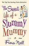 The Secret Life of a Slummy Mummy