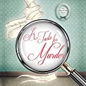 A Taste for Murder Audiobook by Claudia Bishop Narrated by Justine Eyre