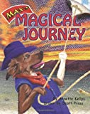 Max's Magical Journey, Annette Kelly, 1461099307