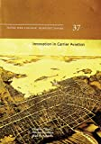 img - for Innovation in Carrier Aviation (Newport Paper) book / textbook / text book