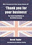 img - for 'Thank you for your business': The Jewish Contribution to the British Economy book / textbook / text book