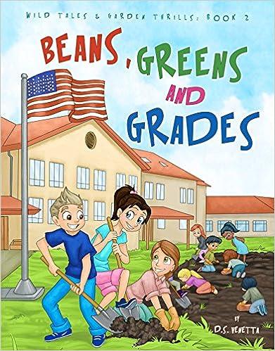 Beans, Greens & Grades (Wild Tales & Garden Thrills Book 2)