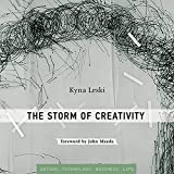 The Storm of Creativity: Simplicity: Design, Technology, Business, Life