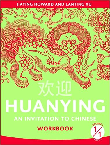 Amazon.com: Huanying 1: An Invitation to Chinese Workbook 1 ...