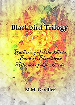 Blackbird Trilogy by [Gavillet, M.M.]
