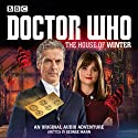 Doctor Who: The House of Winter: A 12th Doctor Audio Original Radio/TV von George Mann Gesprochen von: David Schofield