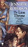 The Lion Throne, Jennifer Roberson and Jennifer Roberson, 0756400104