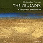 The Crusades: A Very Short Introduction | Christopher Tyerman