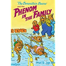 The Berenstain Bears Chapter Book: The Phenom in the Family