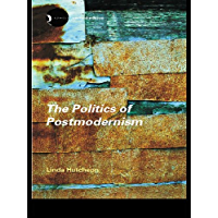 The Politics of Postmodernism (New Accents) (English Edition)