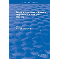 Revival: Practical Handbook of Physical Properties of Rocks and Minerals (1988) (CRC Press Revivals)