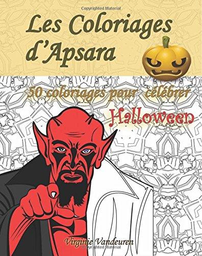 Les Coloriages d'Apsara - 50 coloriages pour célébrer Halloween (French Edition)