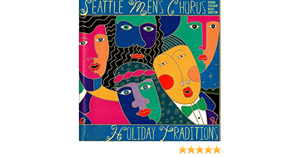Seattle Mens Chorus Christmas 2021 Prices Seattle Men S Chorus Holiday Traditions Amazon Com Music