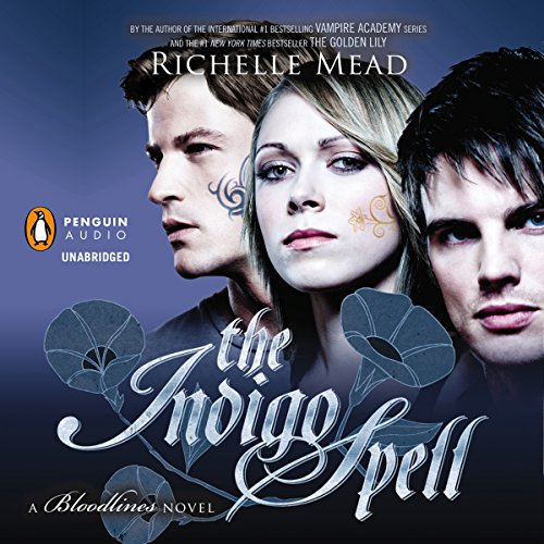 The Indigo Spell: A Bloodlines Novel, Book 3 Audiobook [Free Download by Trial] thumbnail